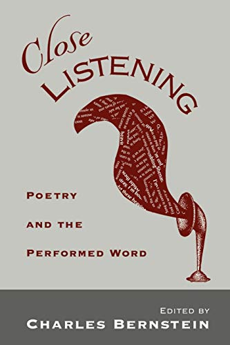 9780195109924: Close Listening: Poetry and the Performed Word (W.E.B. Du Bois Institute)