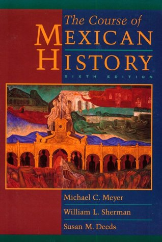 9780195110012: The Course of Mexican History