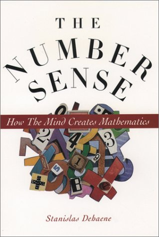 9780195110043: The Number Sense: How the Mind Creates Mathematics