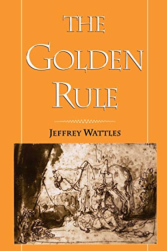 9780195110364: The Golden Rule