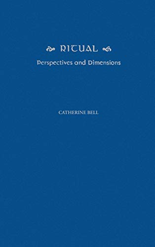 9780195110517: Ritual: Perspectives and Dimensions