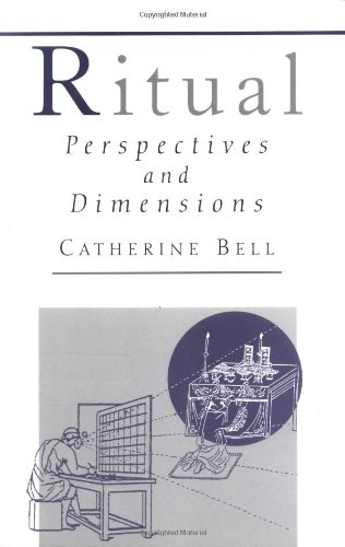 9780195110524: Ritual: Perspectives and Dimensions