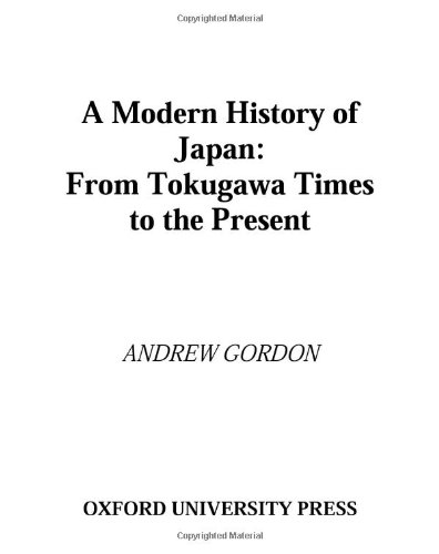 9780195110616: A Modern History of Japan: From Tokugawa Times to the Present