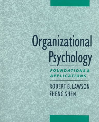9780195110692: Organizational Psychology: Foundations and Applications