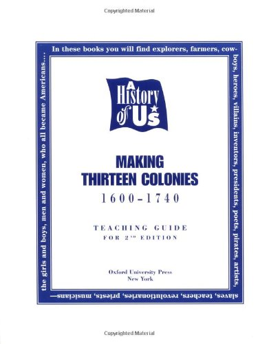 9780195110883: A History of U.S.: Making Thirteen Colonies