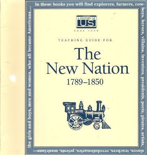 9780195110906: A History of US: Book 4: The New Nation, Teacher's Guide