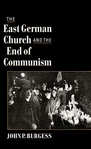 9780195110982: The East German Church and the End of Communism