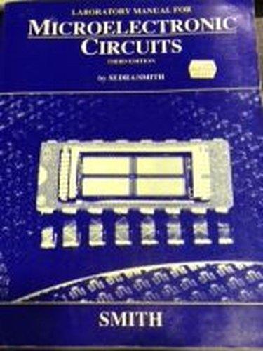 9780195111033: Microelectronic Circuits: Lab Manual