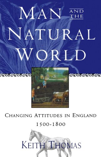 9780195111224: Man and the Natural World: Changing Attitudes in England 1500-1800