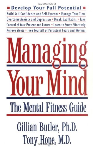 9780195111255: Managing Your Mind: The Mental Fitness Guide (Oxford Paperbacks)