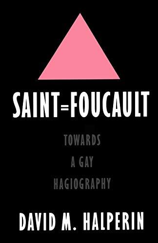 9780195111279: Saint Foucault Towards a Gay Hagiography: Towards a Gay Hagiography