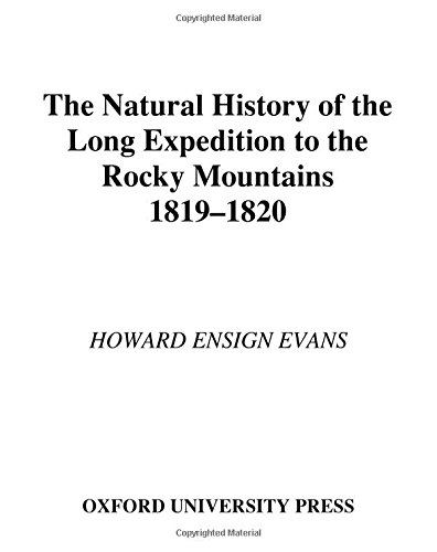 9780195111842: The Natural History of the Long Expedition to the Rocky Mountains (1819-1820)