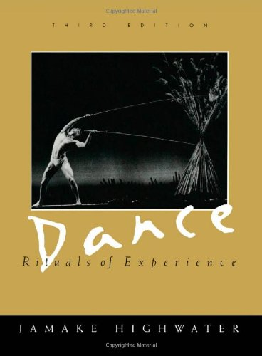 Dance: Rituals of Experience: Jamake Highwater