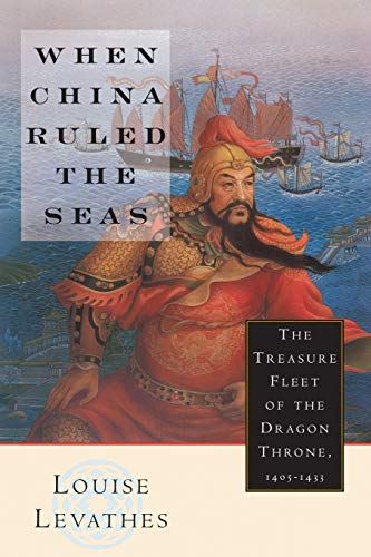 9780195112078: When China Ruled the Seas: The Treasure Fleet of the Dragon Throne, 1405-1433