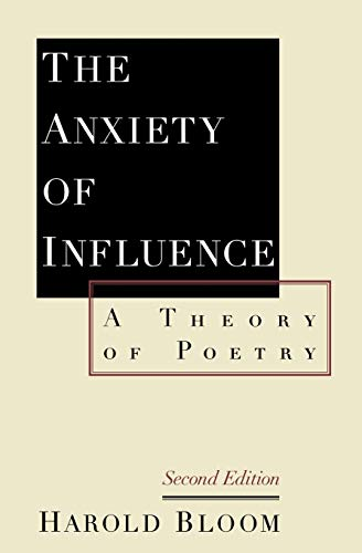 9780195112214: The Anxiety of Influence: A Theory of Poetry