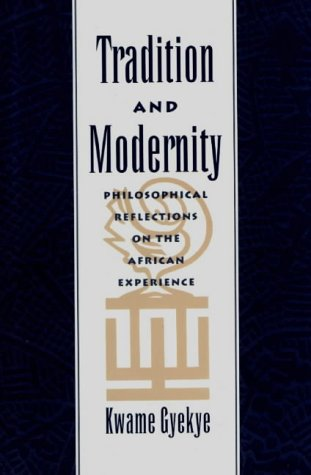 9780195112269: Tradition & Modernity: Philosophical Reflections on the African Experience