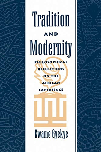9780195112269: Tradition and Modernity: Philosophical Reflections on the African Experience