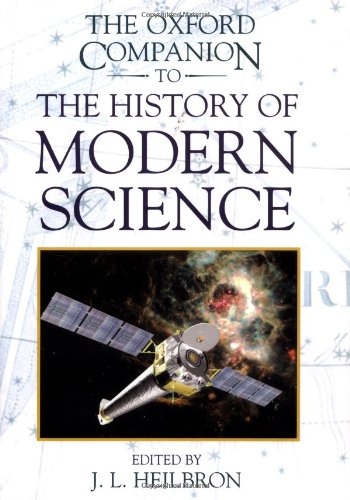 9780195112290: The Oxford Companion to the History of Modern Science