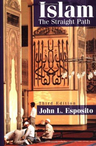 9780195112344: Islam: The Straight Path