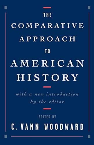 9780195112603: The Comparative Approach to American History