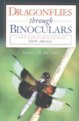 9780195112689: Dragonflies through Binoculars: A Field Guide to Dragonflies of North America (Butterflies Through Binoculars)