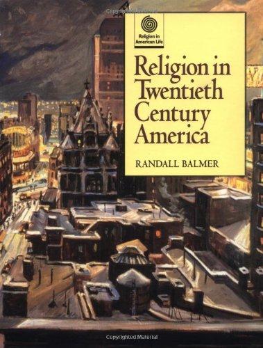 9780195112955: Religion in Twentieth Century America (Religion in American Life)