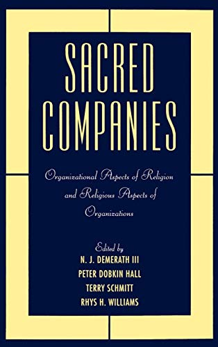 9780195113228: Sacred Companies: Organizational Aspects of Religion and Religious Aspects of Organizations (Religion in America)