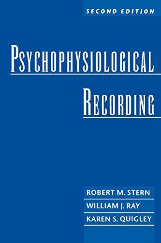 Psychophysiological Recording: Stern, Robert Morris;Ray, William J.;Quigley, Karen S.