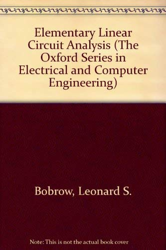 9780195113730: Elementary Linear Circuit Analysis