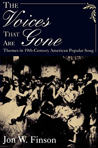 9780195113822: The Voices that Are Gone: Themes in Nineteenth-Century American Popular Song