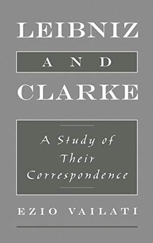 9780195113990: Leibniz and Clarke: A Study of Their Correspondence