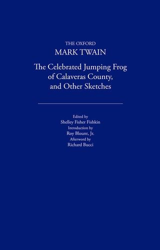 9780195114003: The Celebrated Jumping Frog of Calaveras County, and Other Sketches (1867) (The Oxford Mark Twain)