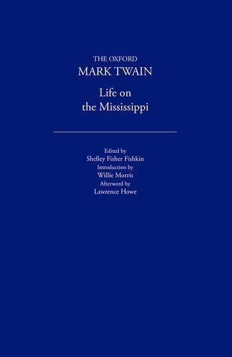 Life on the Mississippi (1883) (The Oxford: Twain, Mark