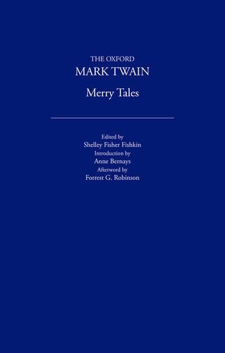 Merry Tales (1892) (The Oxford Mark Twain): Twain, Mark