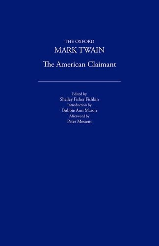 9780195114126: The American Claimant (1892) (The Oxford Mark Twain)