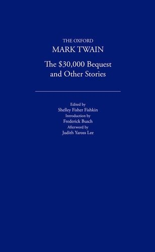 The $30,000 Bequest and Other Stories (1906): Mark Twain