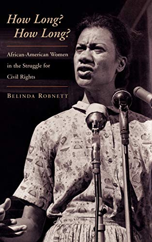 9780195114904: How Long? How Long?: African American Women in the Struggle for Civil Rights