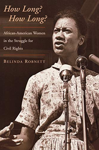9780195114911: How Long? How Long?: African-American Women in the Struggle for Civil Rights
