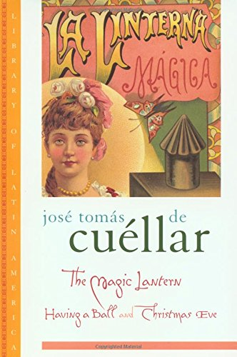 9780195115024: The Magic Lantern: Having a Ball and Christmas Eve (Library of Latin America)