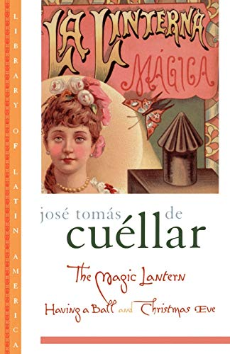 9780195115031: The Magic Lantern: Having a Ball and Christmas Eve (Library of Latin America)