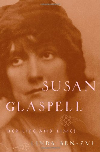 9780195115062: Susan Glaspell: Her Life and Times