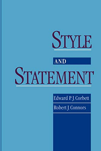 Style and Statement (0195115430) by Edward P. J. Corbett; Robert J. Connors