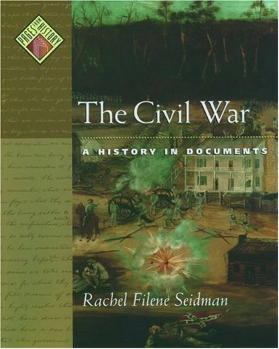 9780195115581: The Civil War: A History in Documents (Pages from History)
