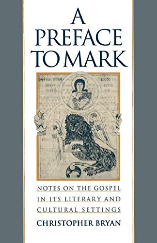 9780195115673: A Preface to Mark: Notes on the Gospel in Its Literary and Cultural Settings