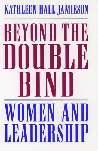 9780195115727: Beyond the Double Bind: Women and Leadership