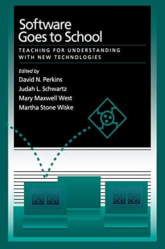 Software Goes to School: Teaching For Understanding: David N. Perkins,