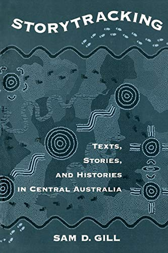 9780195115888: Storytracking: Texts, Stories, and Histories in Central Australia