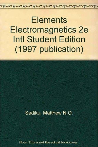 9780195115963: Elements Electromagnetics 2e Intl Student Edition (1997 publication)