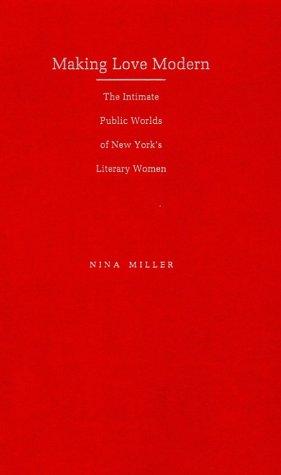 Making Love Modern: Miller, Nina