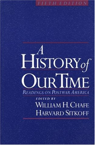 9780195116199: A History of Our Time: Readings on Postwar America